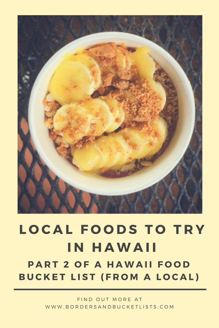 Local Foods to Try in Hawaii Pin #hawaii #hawaiifood #foodie #localfood