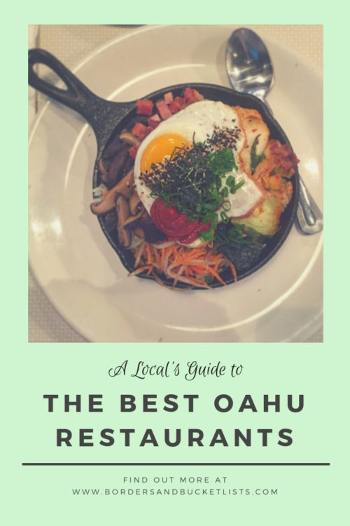 A Local's Guide to the Best Oahu Restaurants #hawaii #oahu #hawaiirestaurants #oahurestaurants #food #hawaiifood #oahufood #foodie