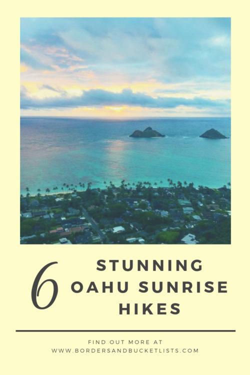 6 Best Oahu Sunrise Hikes Pin #oahu #oahusunrise #oahuhikes #hawaii #hawaiisunrise #hawaiihikes