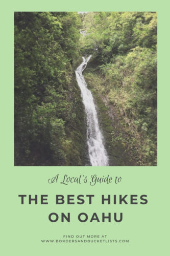 Local's Guide to the Best Hikes on Oahu #oahu #hawaii #hikes #hawaiihikes #oahuhikes