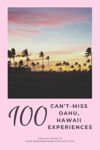 100 Can't Miss Oahu, Hawaii Experiences #oahu #hawaii #bucketlist #travel