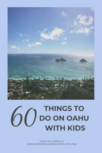 60 Things to Do on Oahu with Kids #oahu #hawaii #hawaiikids #kidstravel #familytravel