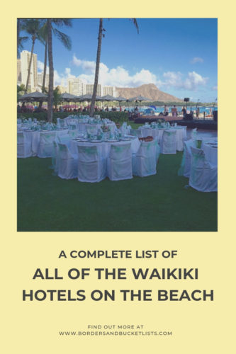 A Complete List f All of the Waikiki Hotels on the Beach #waikiki #oahu #honolulu #hawaii #beach #beachhotels #waikikibeach #hotels