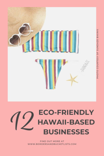 12 Eco-Friendly Hawaii-Based Businesses #hawaii #shoplocal #localbusiness #local #ecofriendly #sustainable