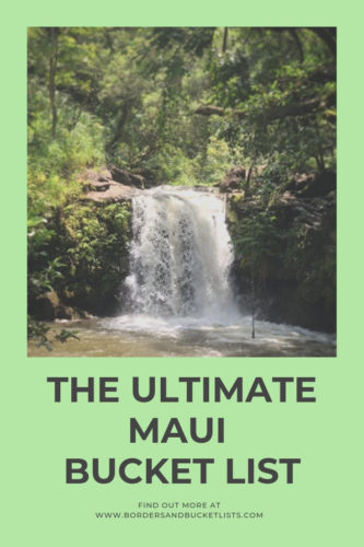 The Ultimate Maui Bucket List #maui #hawaii #mauitravel #mauibucketlist