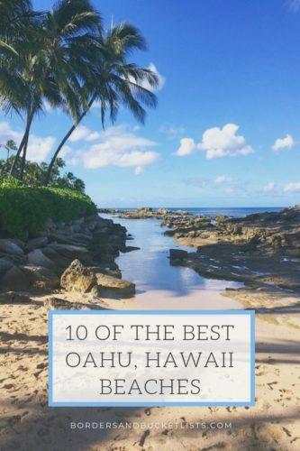 10 of the Best Oahu, Hawaii Beaches #oahu #hawaii #oahubeaches #hawaiibeaches