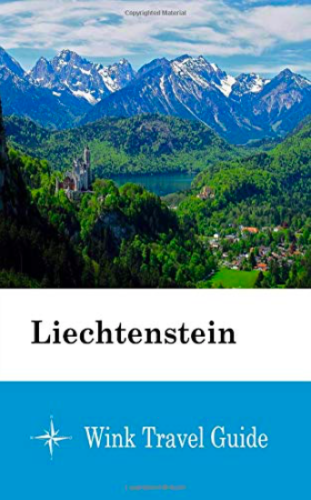 Liechtenstein Wink Travel Guide