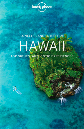 Lonely Planet: Best of Hawaii