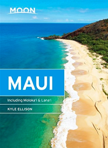 Moon Guides Maui: Including Molokai and Lanai