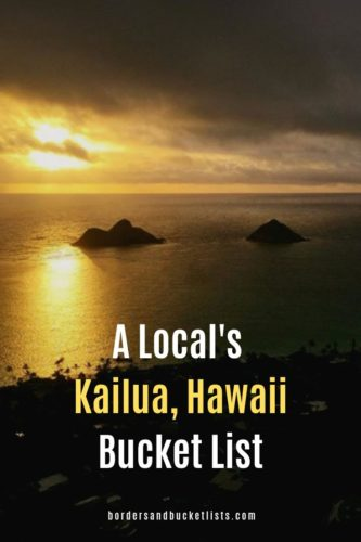 A Local's Kailua, Hawaii Bucket List #kailua #oahu #hawaii #localguide