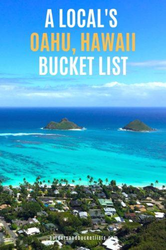A Local's Oahu, Hawaii Bucket List #oahu #hawaii #bucketlist