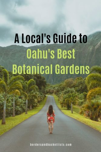 A Local's Guide to Oahu's Best Botanical Gardens #oahu #hawaii #hoomaluhia #localguide #gardens #botanicalgardens