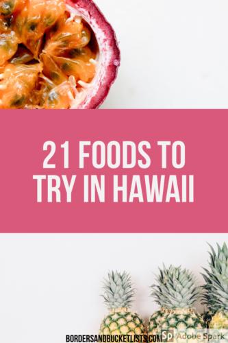 Hawaii food, food in Hawaii, foods to try in Hawaii, what to eat in Hawaii #hawaii #food #bucketlist